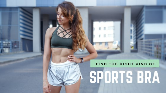 How To Find The Right Kind Of Sports Bra