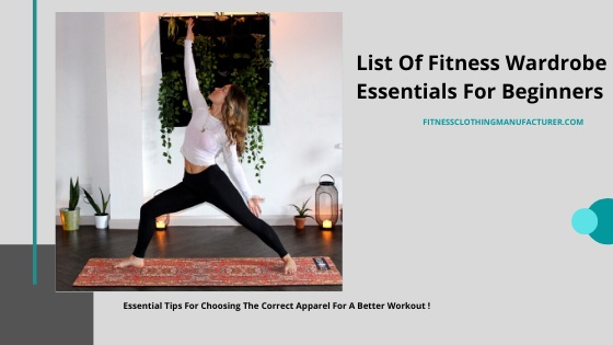 List Of Fitness Wardrobe Essentials For Beginners