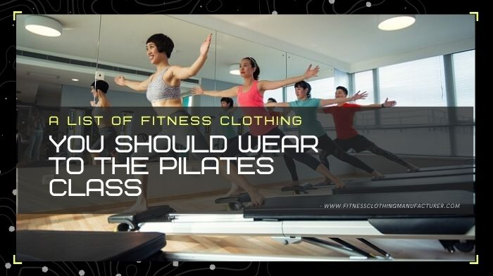 fitness clothing for Pilates class